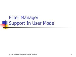 Filter Manager  Support In User Mode