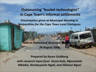 """Outsourcing """"bucket technologies"""" in Cape Town's informal settlements"""