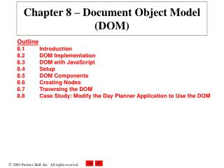 Chapter 8  – Document Object Model (DOM)