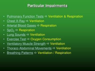 Particular Impairments