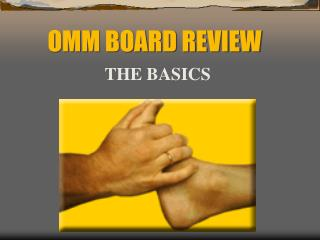 OMM BOARD REVIEW