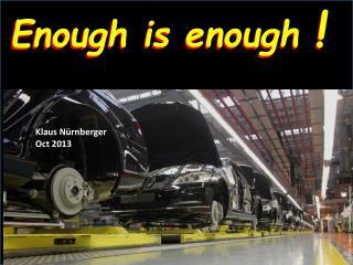 Enough is enough !