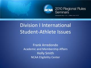 Division I International  Student-Athlete Issues