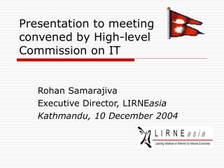Presentation to meeting  convened by High-level Commission on IT