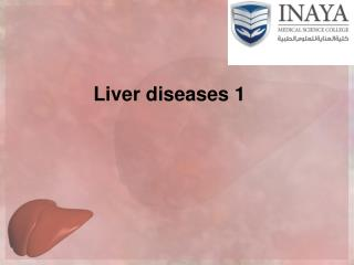 Liver diseases 1