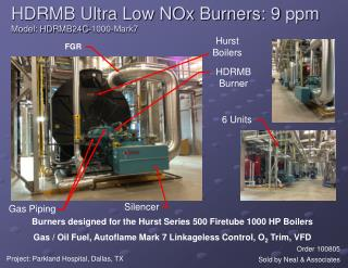 HDRMB Ultra Low NOx Burners: 9  ppm Model: HDRMB24C-1000-Mark7