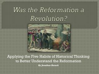 Was the Reformation a Revolution?