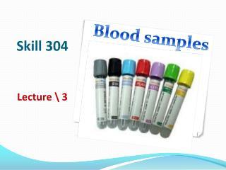 Skill 304 Lecture \  3