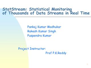 StatStream: Statistical Monitoring  of Thousands of Data Streams in Real Time