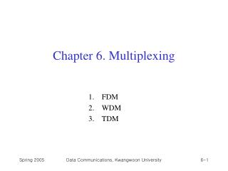 Chapter 6. Multiplexing