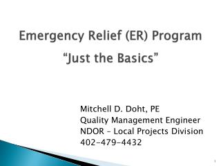 "Emergency Relief (ER) Program ""Just the Basics"""