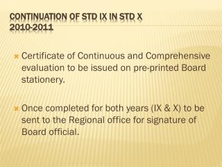 CONTINUATION OF STD IX IN STD X 2010-2011