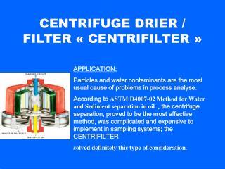 CENTRIFUGE DRIER / FILTER «CENTRIFILTER»