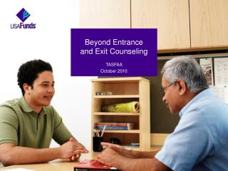 Beyond Entrance  and Exit Counseling