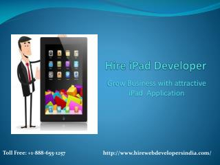 Hire iPad Developers: Grow Business with Attractive iPad App