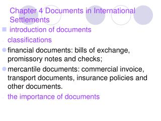 Chapter 4 Documents in International Settlements