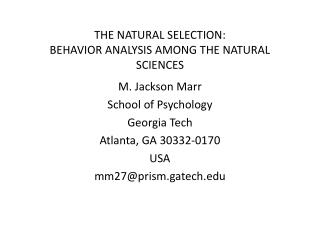 THE NATURAL SELECTION: BEHAVIOR ANALYSIS AMONG THE NATURAL SCIENCES