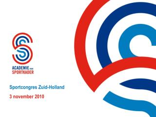 Sportcongres Zuid-Holland 3  november  2010