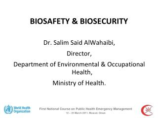 BIOSAFETY & BIOSECURITY