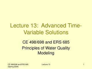 Lecture 13: Advanced Time-Variable Solutions