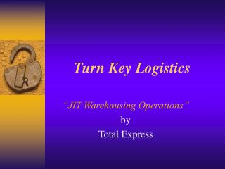 Turn Key Logistics