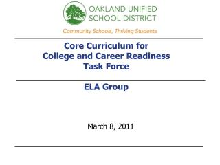 Core Curriculum for  College and Career Readiness Task Force ELA Group