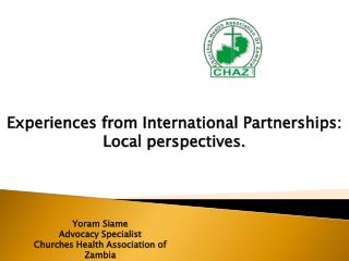 Experiences from International Partnerships:  Local perspectives.