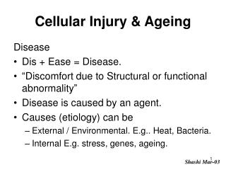 Cellular Injury & Ageing