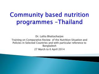Community based nutrition programmes –Thailand
