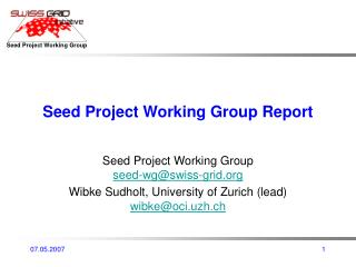 Seed Project Working Group Report