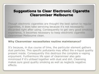 Suggestions to Clear Electronic Cigarette Clearomiser