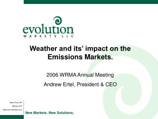 Weather and its' impact on the Emissions Markets.