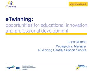 eTwinning: opportunities for educational innovation and professional development