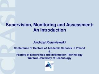 Supervision, Monitoring and Assessment: An Introduction
