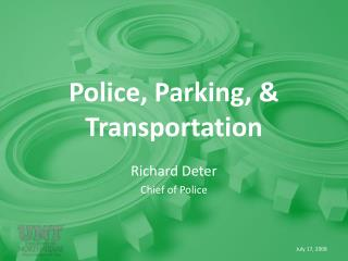 Police, Parking,  Transportation
