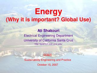 Energy  (Why it is important? Global Use)