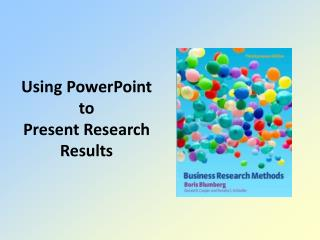 Using PowerPoint  to  Present Research Results