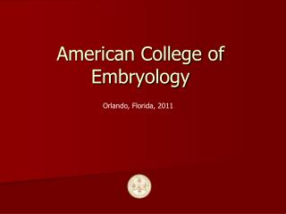 American College of Embryology