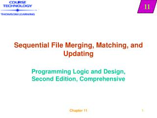 Sequential File Merging, Matching, and Updating