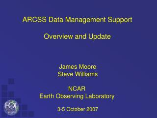 ARCSS Data Management Support Overview and Update