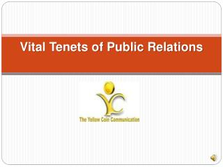 Vital Tenets of Public Relations
