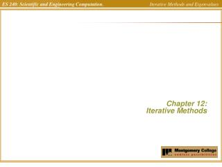 Chapter 12:  Iterative Methods