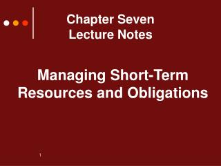 Chapter Seven Lecture Notes