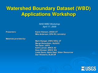Watershed Boundary Dataset (WBD) Applications Workshop