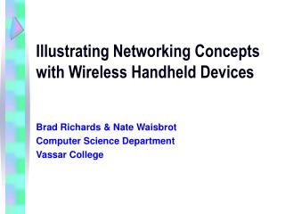 Illustrating Networking Concepts with Wireless Handheld Devices
