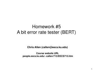Homework #5 A bit error rate tester (BERT)