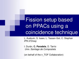 Fission setup based on PPACs using a coincidence technique
