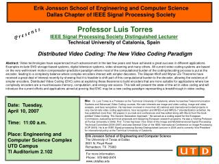 Professor Luis Torres  IEEE Signal Processing Society Distinguished Lecturer