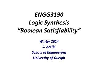 "ENGG3190 Logic Synthesis ""Boolean Satisfiability"""