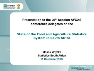 Presentation to the 20 th  Session AFCAS conference delegates on the